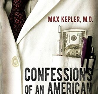 Confessions of an American Doctor by Max Kepler